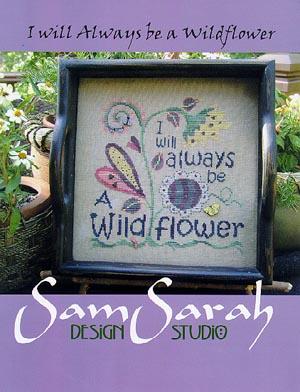 Always Be A Wildflower