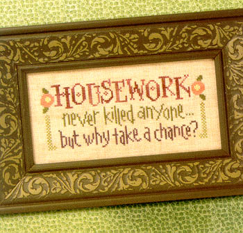 Housework Never Killed Anyone(Snippet)