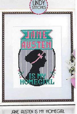 Jane Austen Is My Homegirl