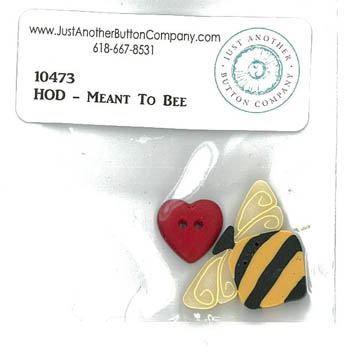 Meant To Bee Button Pack (HOD)10473.G