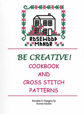 Be Creative! (Cookbook & CrossStitch)